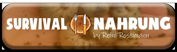 Survival Nahrung Online Coaching mit Reini Rossmann